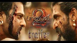 Bahubali 2 - The Conclusion Trailer | Prabhas, Rana, Anushka, Tamannaah | SS Rajamouli | Updates