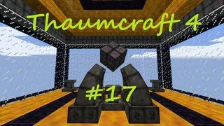 A Complete Guide To Thaumcraft 4 - Part 17 - Infusion Crafting and Shovel of the Earthmover