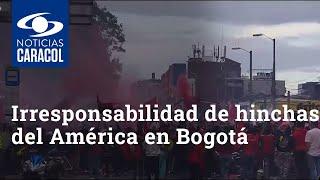 Irresponsabilidad de hinchas del América durante llegada del equipo a Bogotá