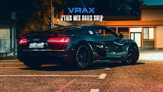 Смотреть клип Vrax - Jfais Mes Bails Solo