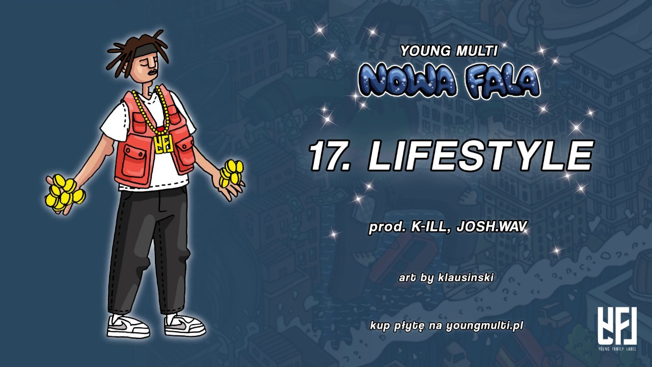 YOUNG MULTI – Lifestyle (prod. k-iLL & josh.wav)