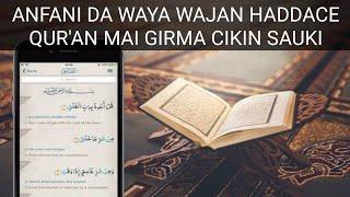 Yadda zaku haddaci Quran cikin sauki a wayarku