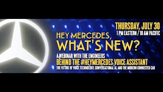 Hey Mercedes, What's New? A Webinar With The Engineers Behind The HeyMercedes Voice Assistant