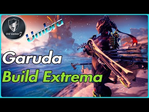 WARFRAME (PARTNER) GARUDA BUILD EXTREMA UMBRA! La Reina Gore thumbnail