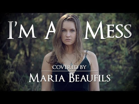 I'm A Mess - Cover (by Maria Beaufils)