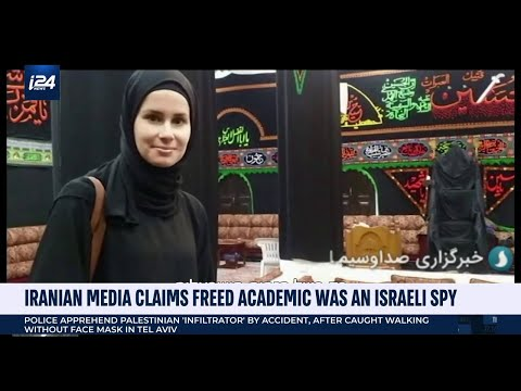 Iranian Media Claims Freed Australian Academic Was An Israel
