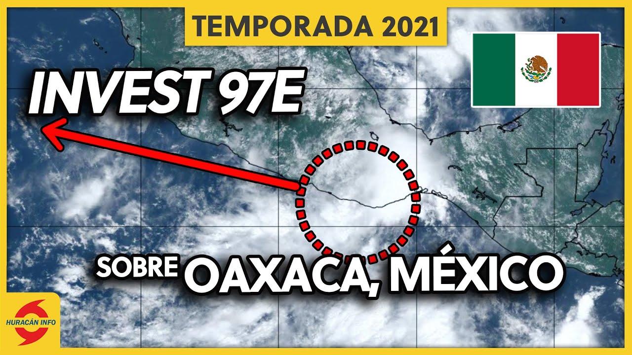 Invest 97E se mueve sobre Oaxaca en México. Lluvias para Guerrero y Michoacán.