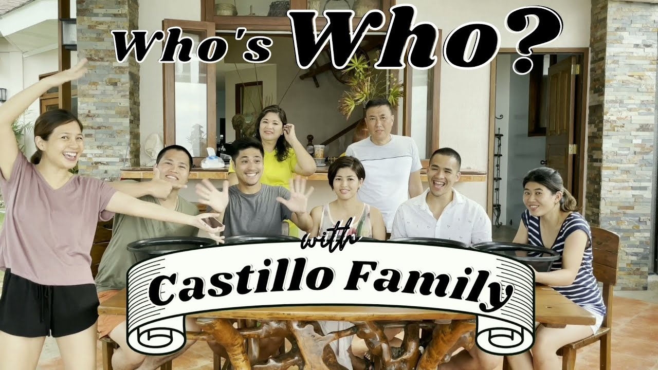 Whos's Who with Castillo Family