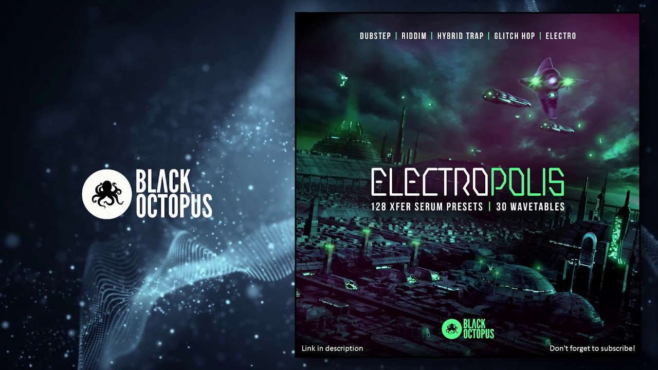 Black Octopus Sound | Electropolis for Xfer Serum
