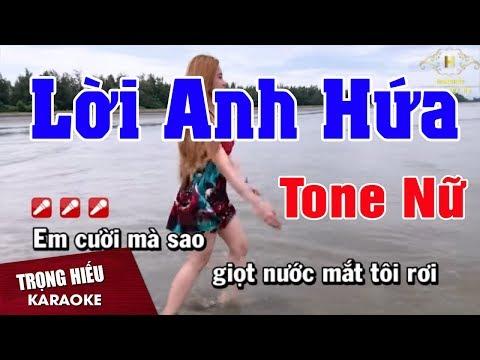 Karaoke Lời Anh Hứa Tone Nữ Nhạc Sống | Trọng Hiếu