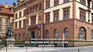 XIV. CHRUDIMSKÁ MUZEJNÍ NOC - Regionální muzeum v Chrudimi - už 25.5.2018