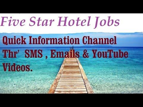 5 Star Hotel Jobs.  Quick Information Channel.