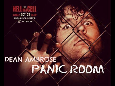 ● Dean Ambrose the lunatic fringe - Panic Room ᴴᴰ