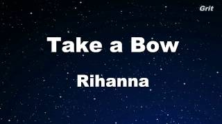 Take a Bow - Rihanna Karaoke 【No Guide Melody】 Instrumental