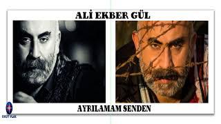 Yürekten Yaralı Türküler(Türk Halk Müziği)  Ayrılamam Senden  Ali Ekber Gül