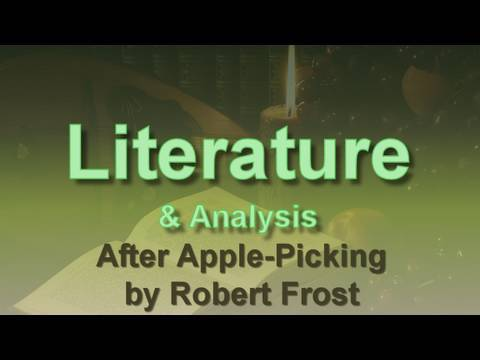After Apple Picking By Robert Frost Youtube