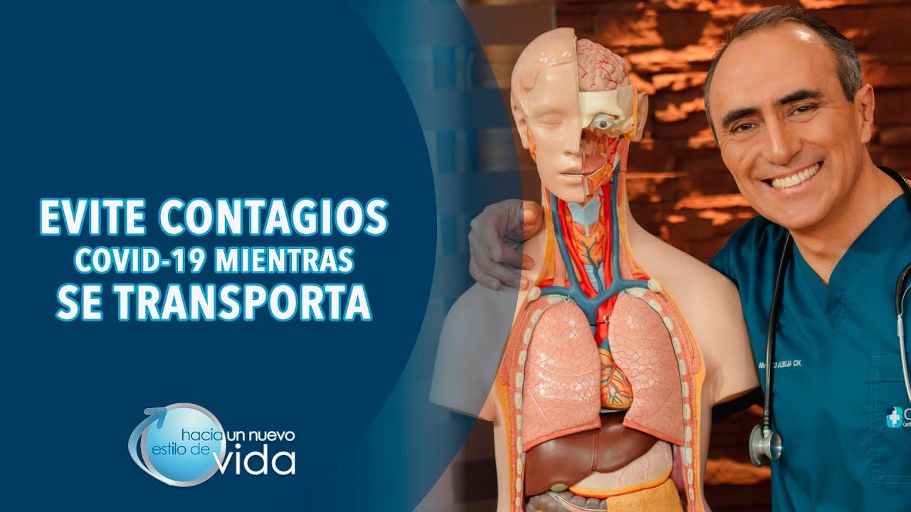EVITE CONTAGIOS COVID-19 MIENTRAS SE TRANSPORTA - HACIA UN NUEVO ESTILO DE VIDA