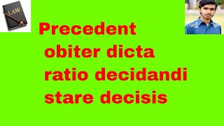 Precedent, obiter dicta, stare decisis, and ratio decidandi /hindi and urdu or sources of law part 2