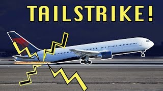 TAILSTRIKE! Can an aircraft hit the tail?