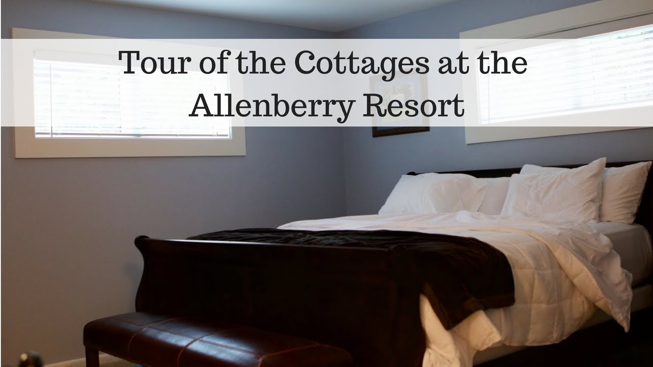 Allenberry Resort Cottage Tour