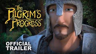 Die Pilgrim ' s Progress | Offizieller Trailer (2019)