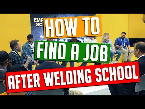 How To Find a Job After Welding School!