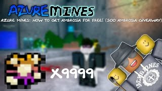 Azure Mine Roblox Codes Azure Mines How To Get Ambrosia For Free 300 Ambrosia Giveaway Youtube