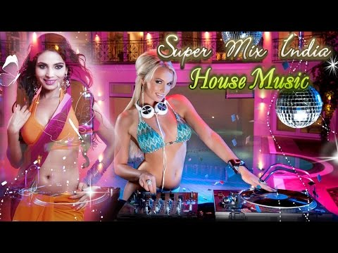 House Music Super Mix India Breakbeat Terbaru 2016