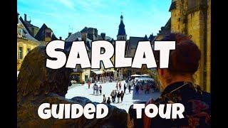 Sarlat  :  Sarlat visit, guided tour, Dordogne, Périgord noir : visite guidée