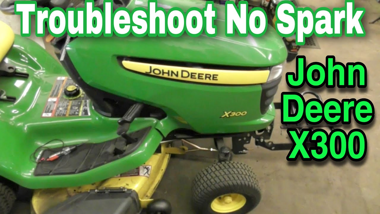 John Deere X300 Troubleshooting No Spark Youtube F510 Wiring Diagram