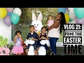 LIFE OF A MOM VLOG: Spring Time Easter Time