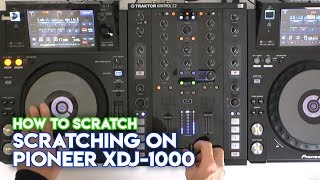 Scratching On Pioneer XDJ-1000