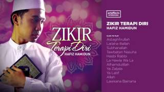 Repeat youtube video Hafiz Hamidun - Zikir Terapi Diri (Full Album Audio)
