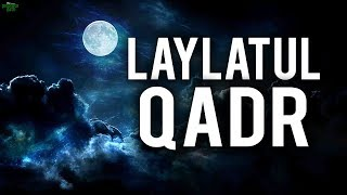 are you prepared for laylatul qadr?