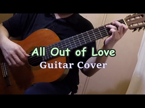 All Out of Love  Air Supply Guitar