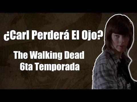 ¿Carl Perderá el Ojo? - The Walking Dead Sexta Temporada 6 Capítulo 8