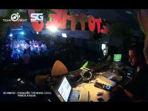 PIRICK AYDON 30/01/2016 - TECHNO NIGHT LIVE: SG PARTY - PARADISE CLUB, PEREIRA (COL)