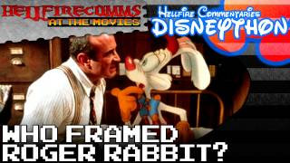 The HellfireComms Disneython - #22: Who Framed Roger Rabbit? [Audio commentary]
