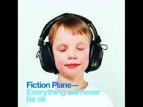Everything Will Never Be OK by Fiction Plane