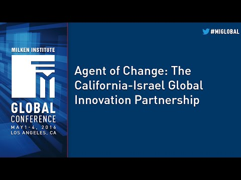 Agent of Change: The California-Israel Global Innovation Partnership