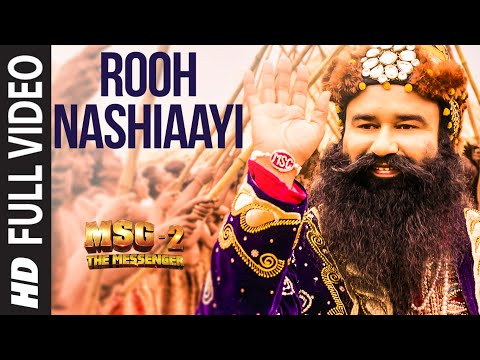 Rooh Nashiaayi FULL VIDEO Song | MSG-2 The...