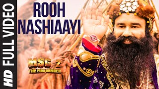 Rooh Nashiaayi FULL VIDEO Song | MSG-2 The Messenger | T-Series