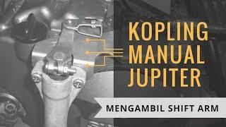 Video Kopling Manual Jupiter - Mengambil Shift Arm
