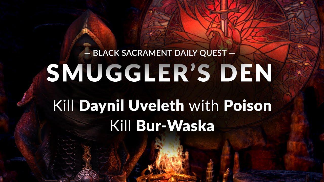 Elder Scrolls Online - Sacrament - Smuggler's Den (Daynil  Uveleth/Poison/Bur-Waska)