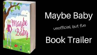 Maybe Baby - Unofficial Book Trailer