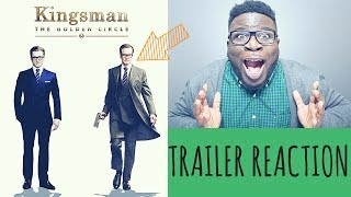 Kingsman: the golden cirle - trailer #2 reaction & review!!