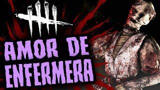 DEAD BY DAYLIGHT - AMOR DE ENFERMERA - GAMEPLAY ESPAÑOL