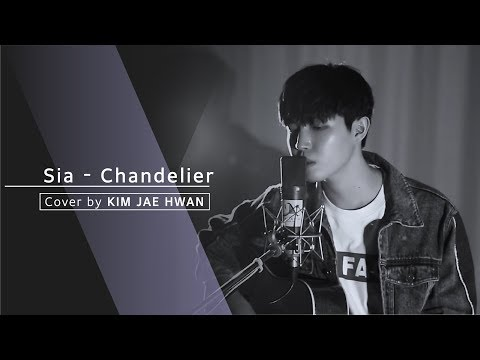Sia - Chandelier (cover By. 김재환 KIMJAEHWAN)