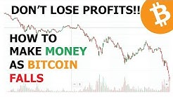 How To Make Money As Bitcoin Falls, Don't Lose Your Profits!!