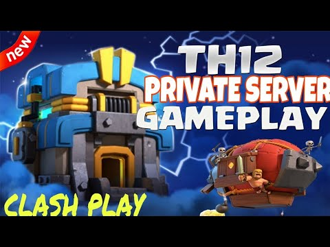 CLASH OF CLANS PRIVATE SERVER   TH12 GAME PLAY   DOWNLOAD MOD APK(with Link)